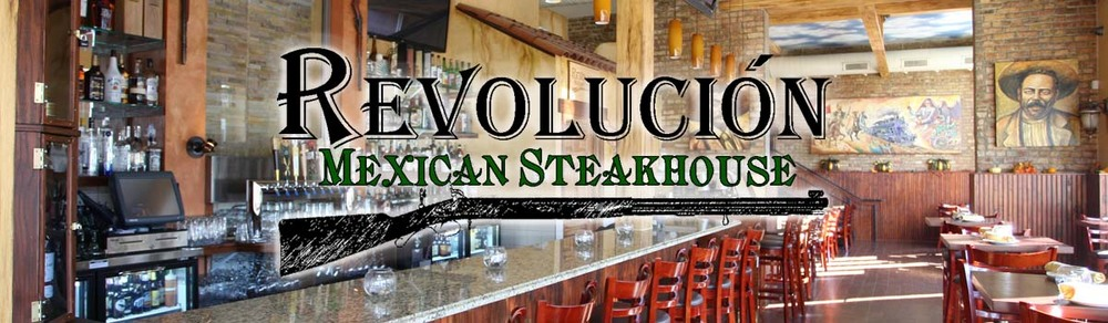 Revolucion Mexican Steakhouse